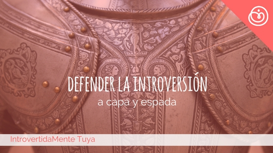 defender la introversion